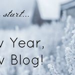 New Year, New Blog!