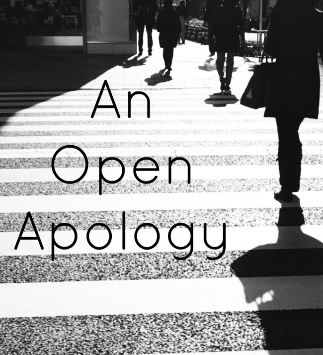 An Open Apology