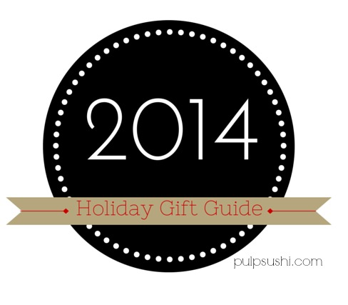 Pulp Sushi Holiday Gift Guide 2014