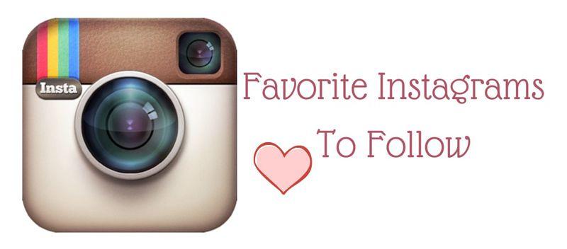 Favorite InstagramsTo Follow
