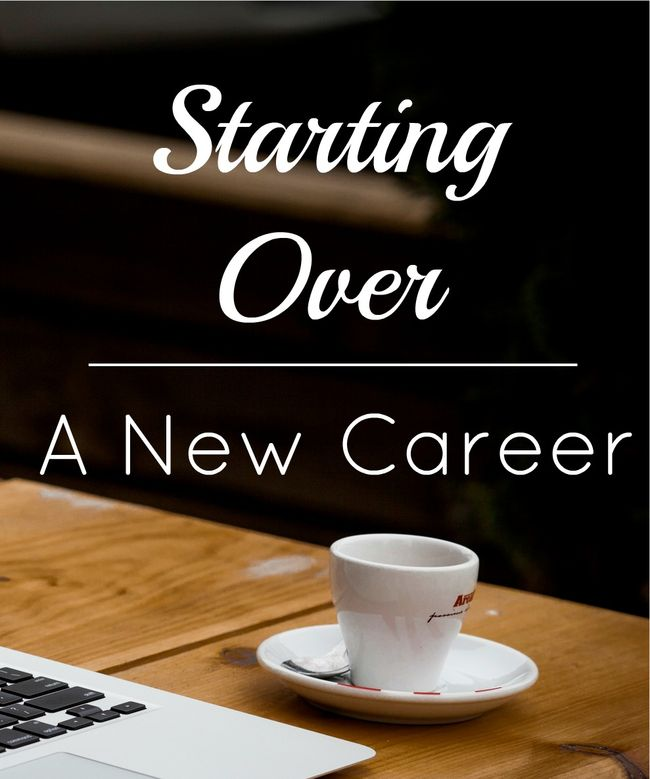 Starting Over: A New Career